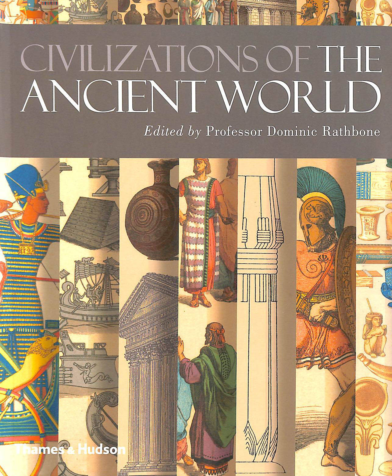Image for Civilizations of the Ancient World: A Visual Sourcebook