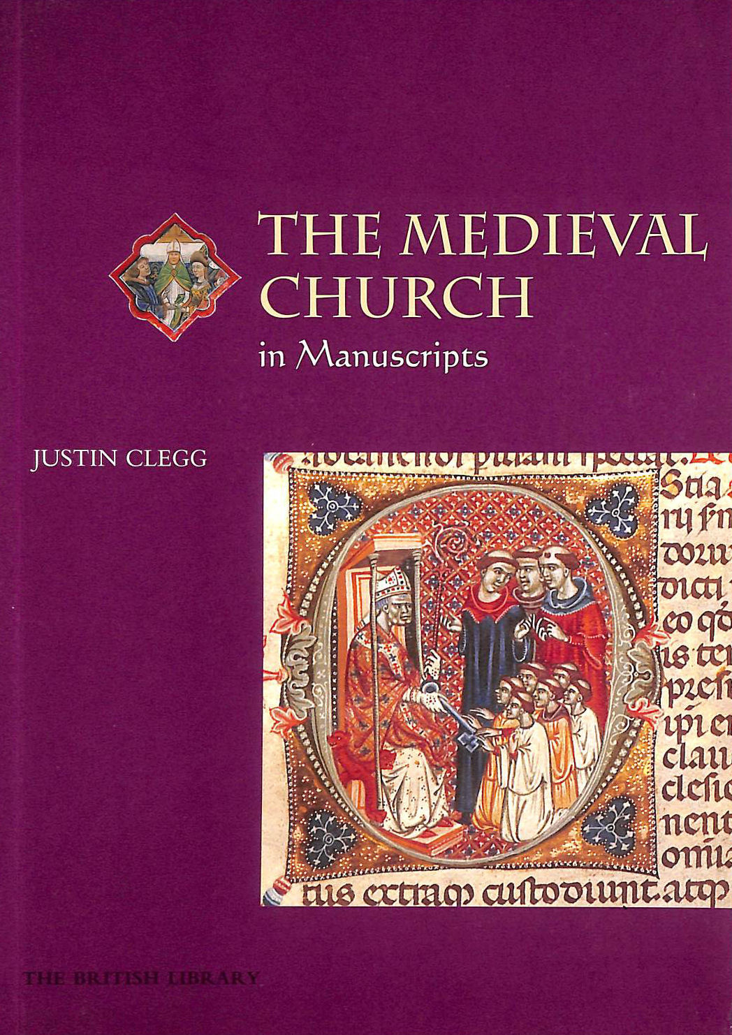 Image for The Medieval Church in Manuscripts