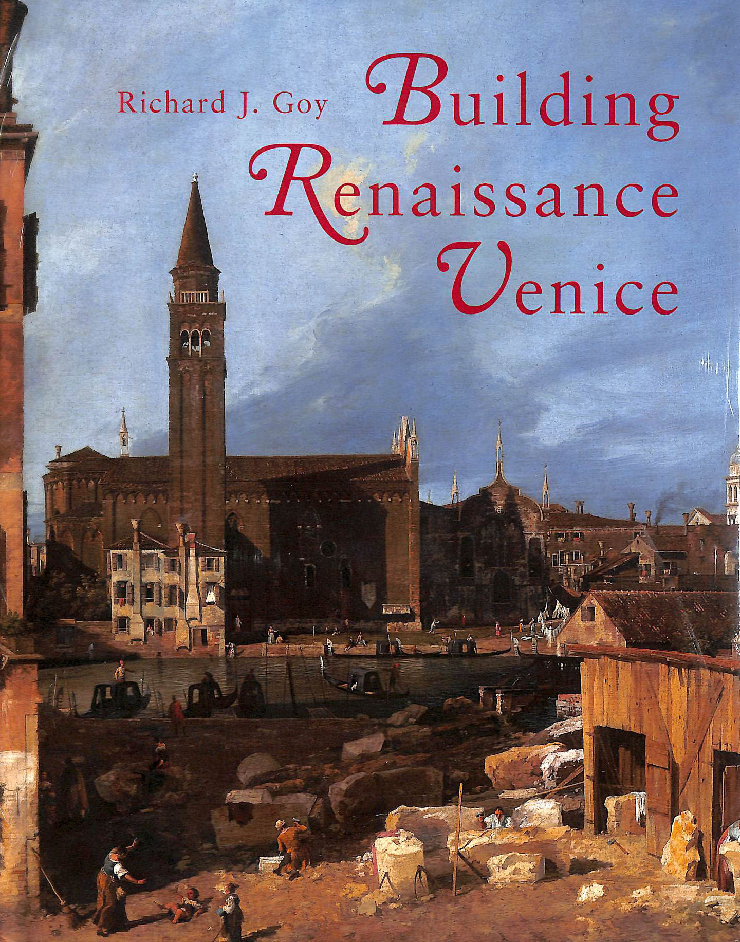Image for Building Renaissance Venice: Patrons, Architects, and Builders, 1430-1500