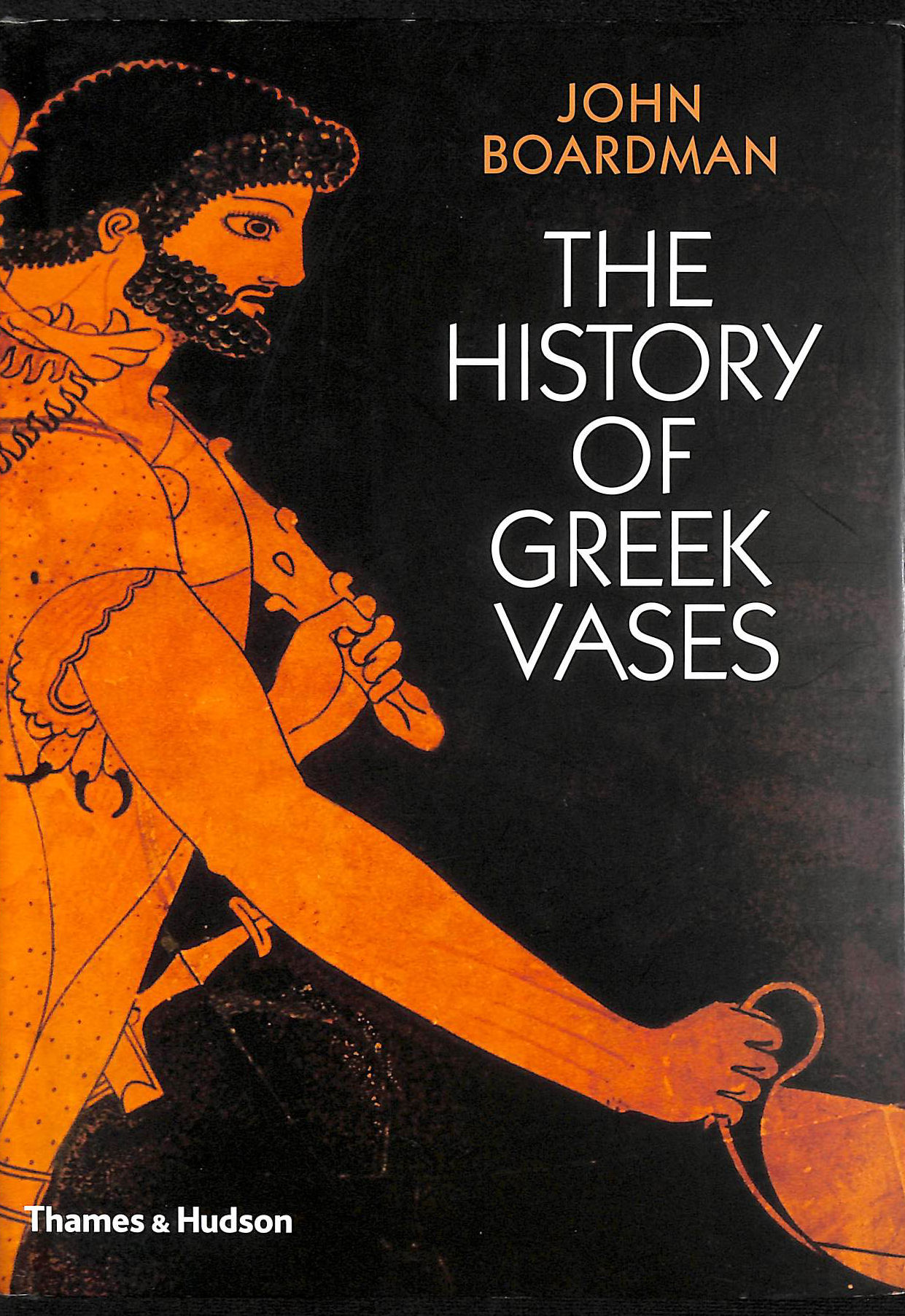 Image for The History of Greek Vases: Potters, Painters, Pictures