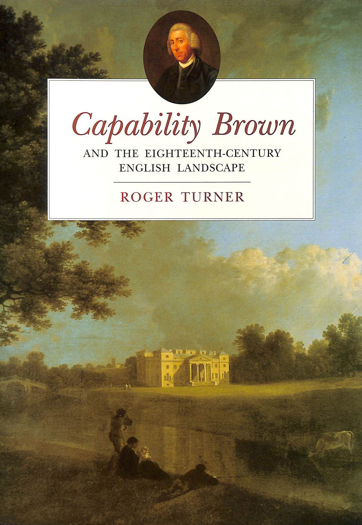 Image for Capability Brown and the Eighteenth-century English Landscape