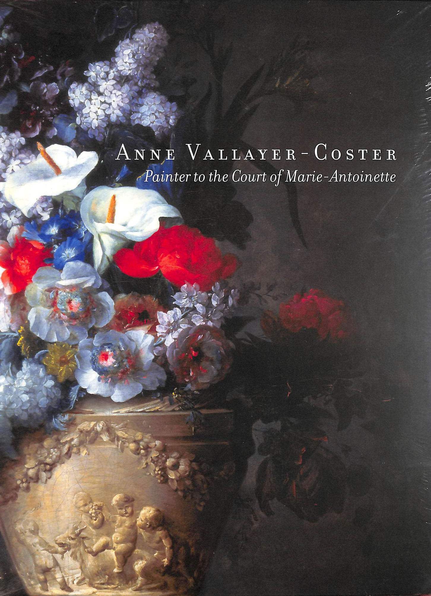Image for Anne Vallayer-Coster: Painter to the Court of Marie Antoinette
