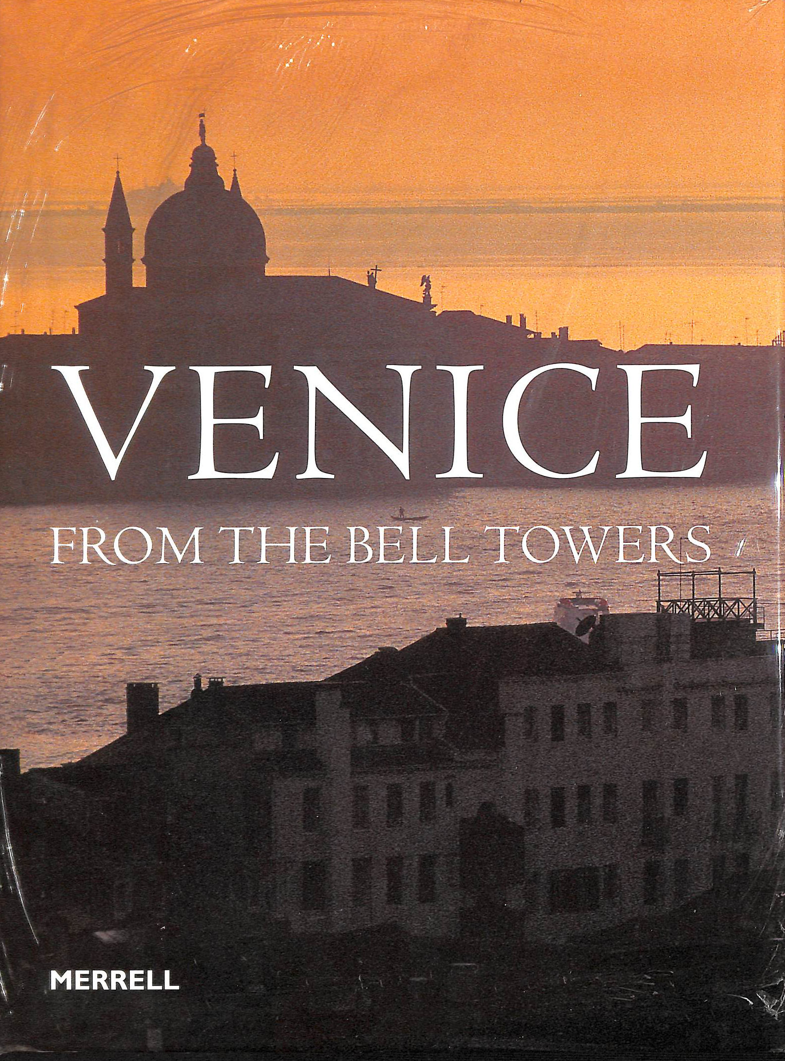 Image for Venice from the Bell Towers/Campanili di Venezia