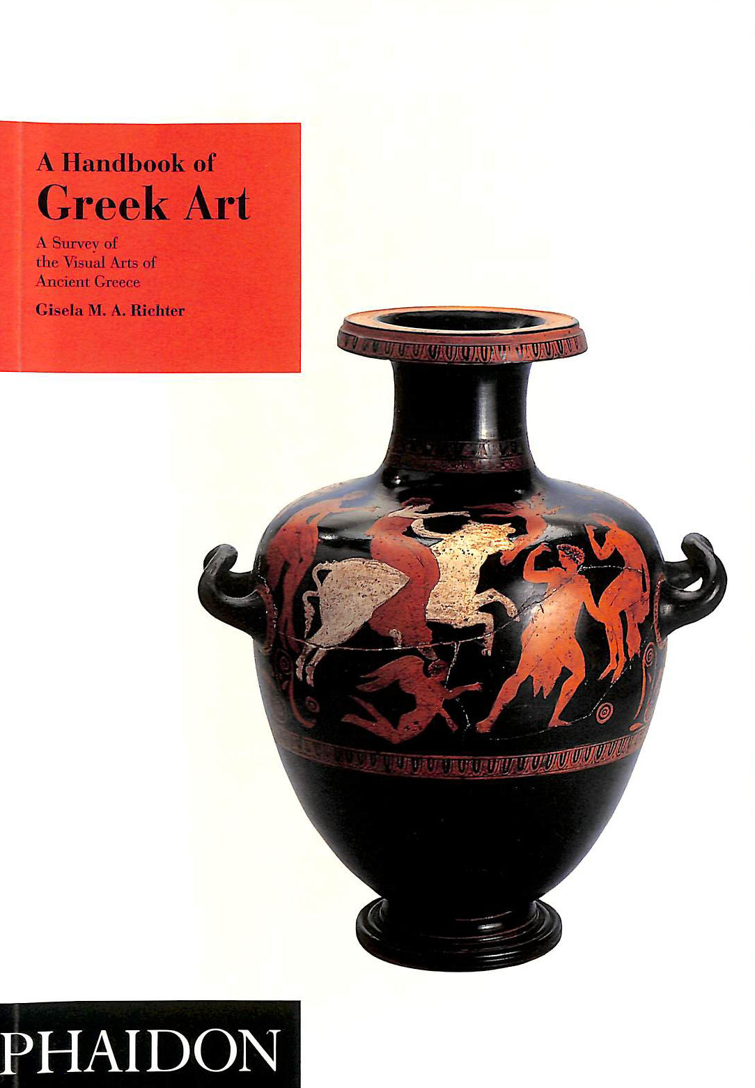 Image for A Handbook of Greek Art: A Survey of the Visual Arts of Ancient Greece