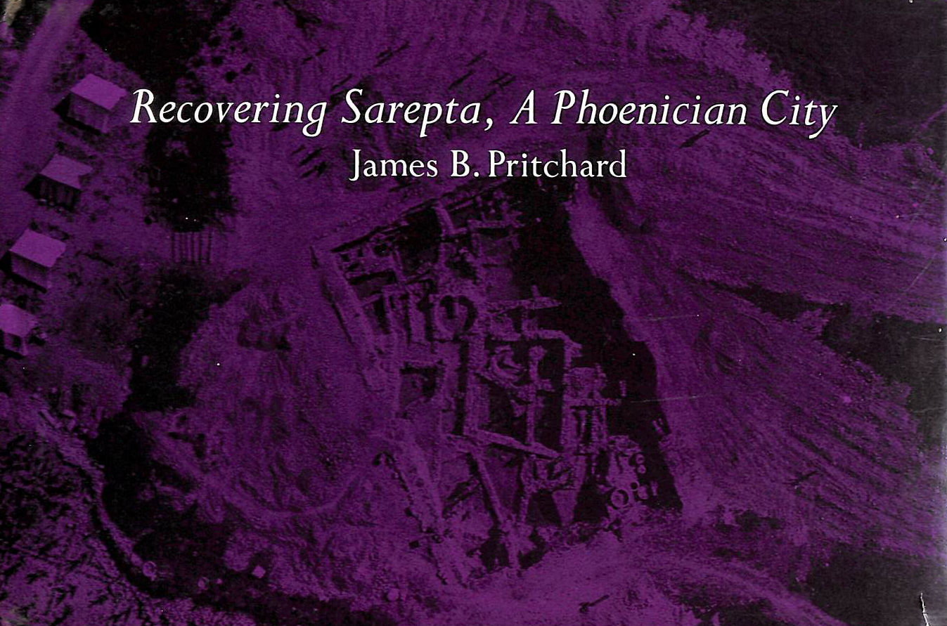 Image for Recovering Sarepta, A Phoenician City: Excavations at Sarafund, 1969-1974, by the University Museum of the University of Pennsylvania