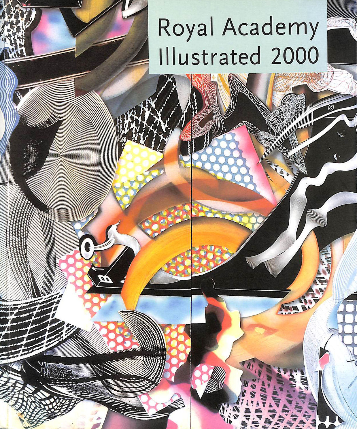 Image for Royal Academy Illustrated 2000: A selection from the 232nd Summer Exhibition