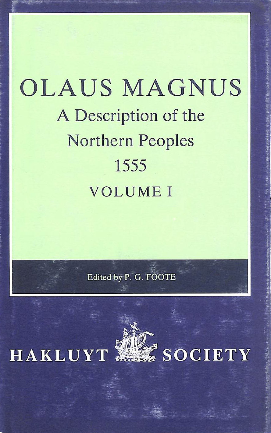 Image for Olaus Magnus, A Description of the Northern Peoples, 1555: Volume I: Second Series