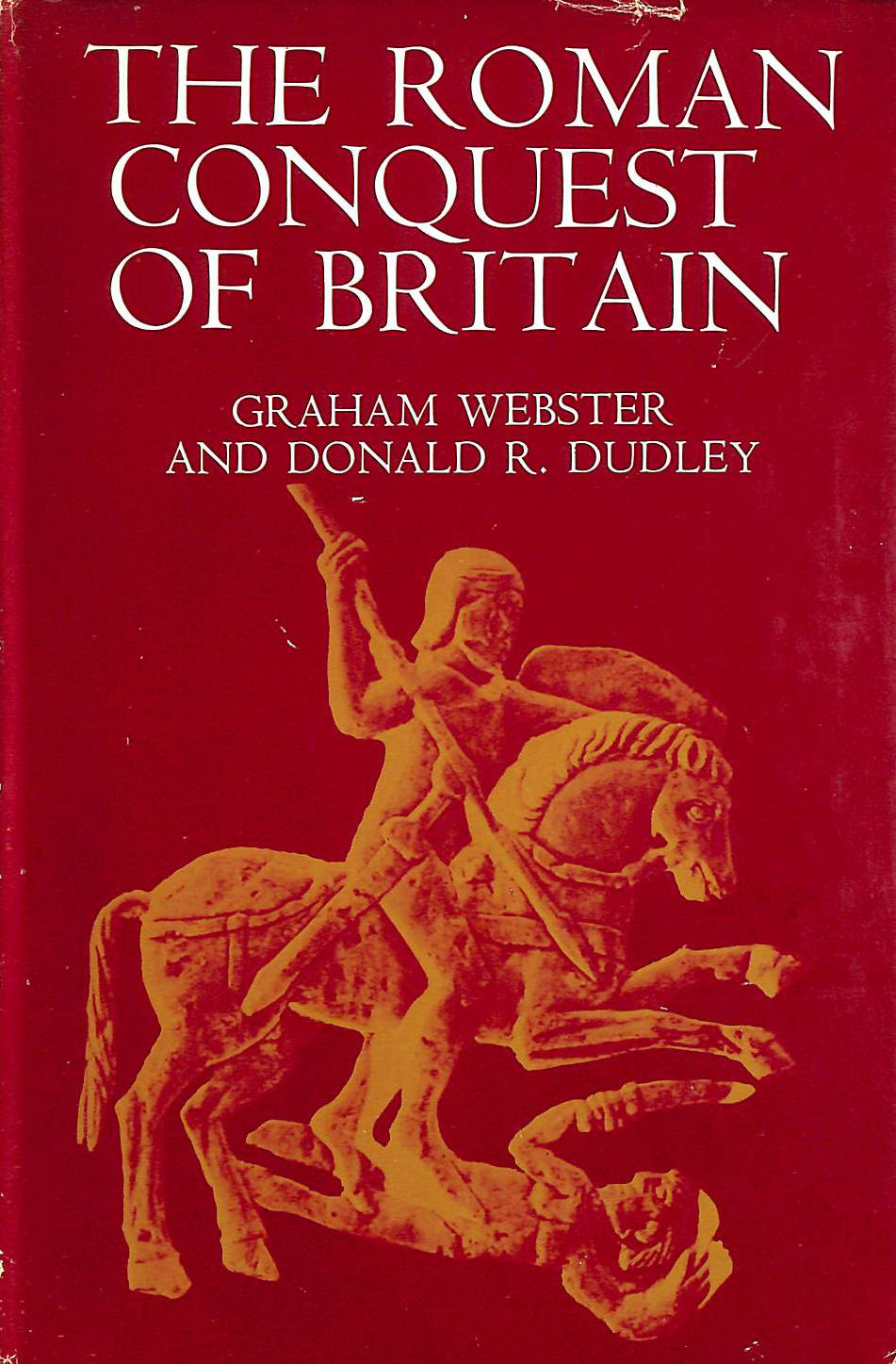 Image for The Roman Conquest of Britain, A.D. 43-57
