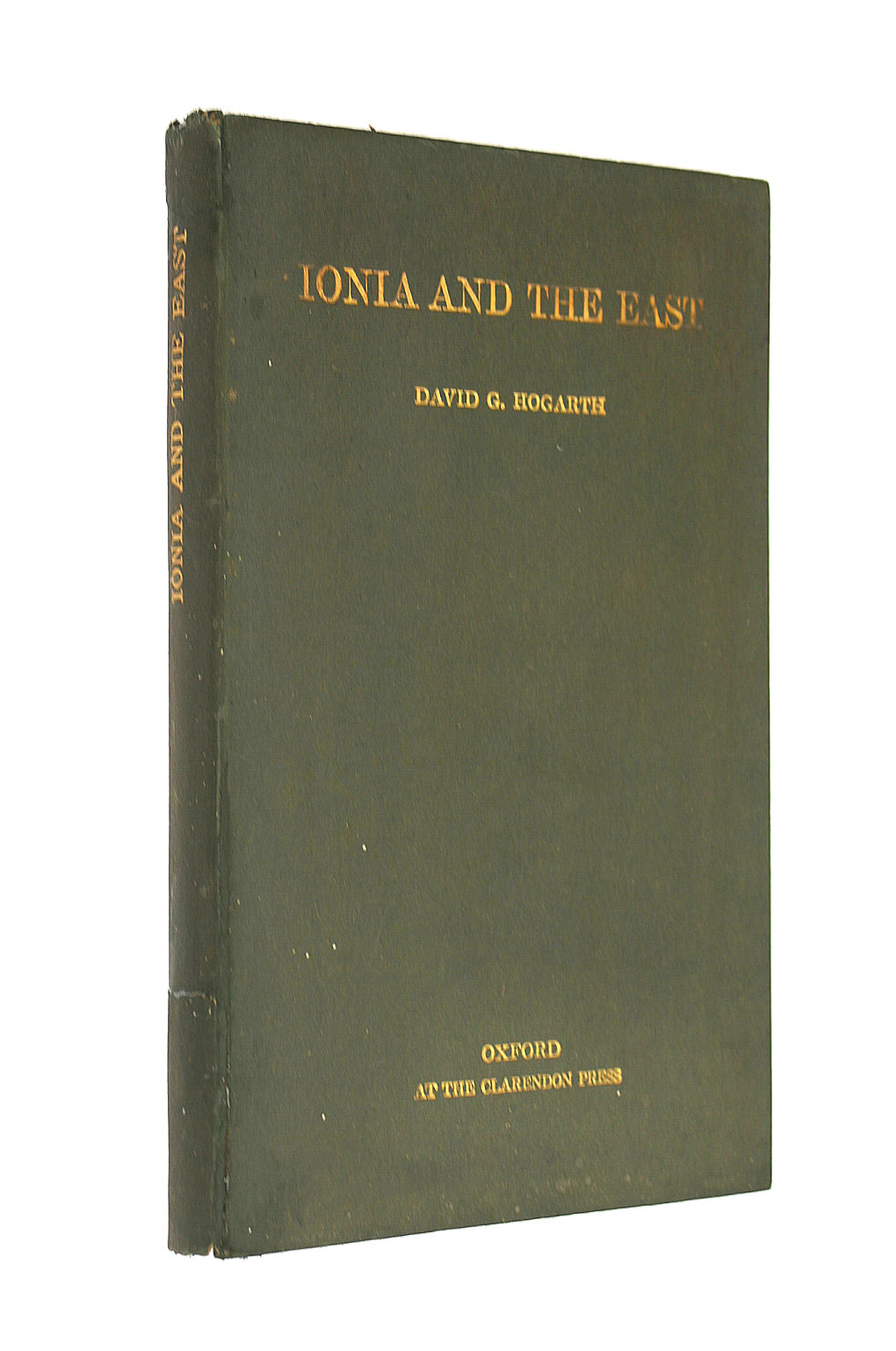 Image for Ionia and the East: six lectures delivered before the University of London ... With a map
