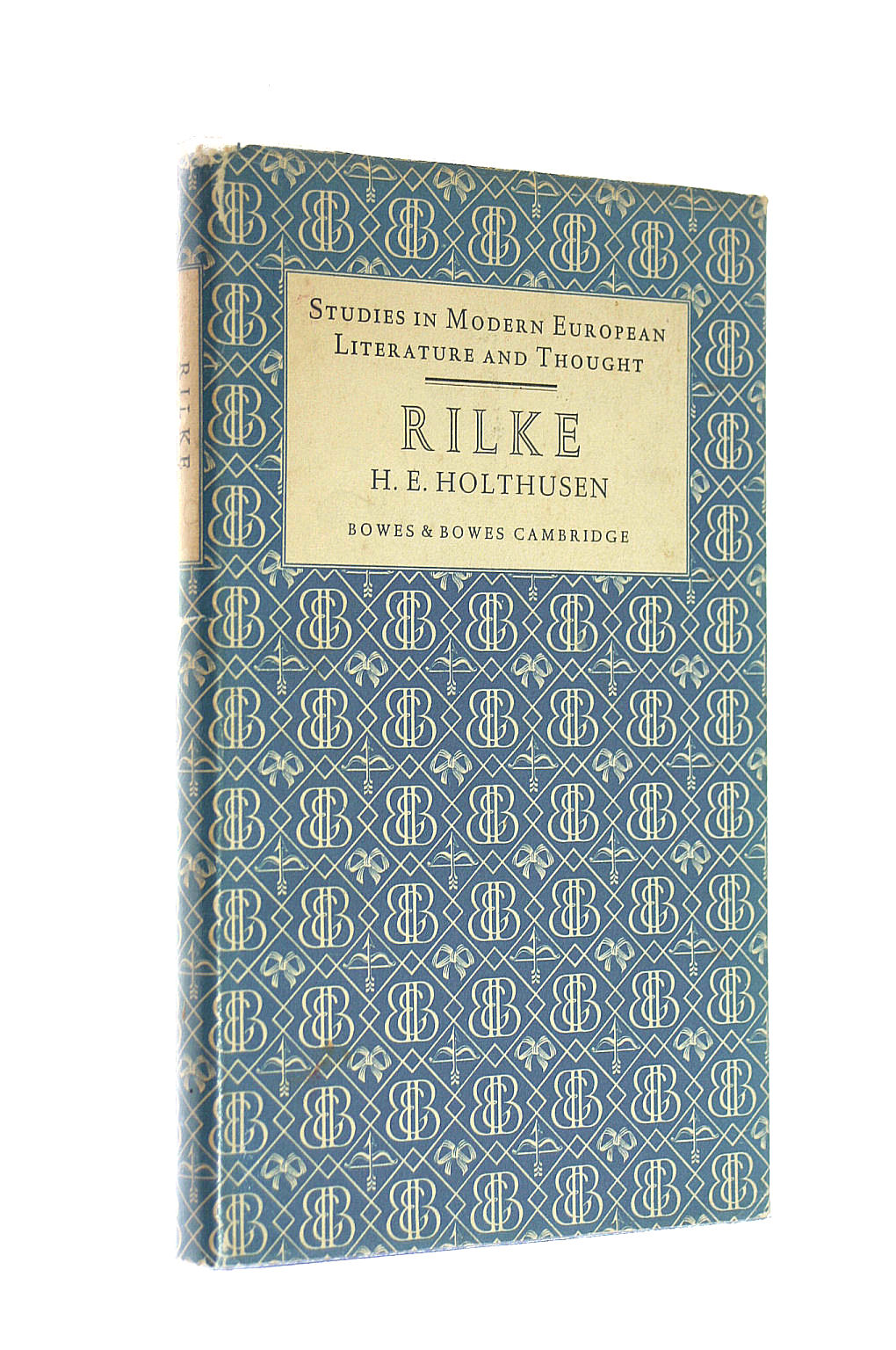 Image for Rainer Maria Rilke: A study of his later poetry (Studies in modern European literature and thought series)