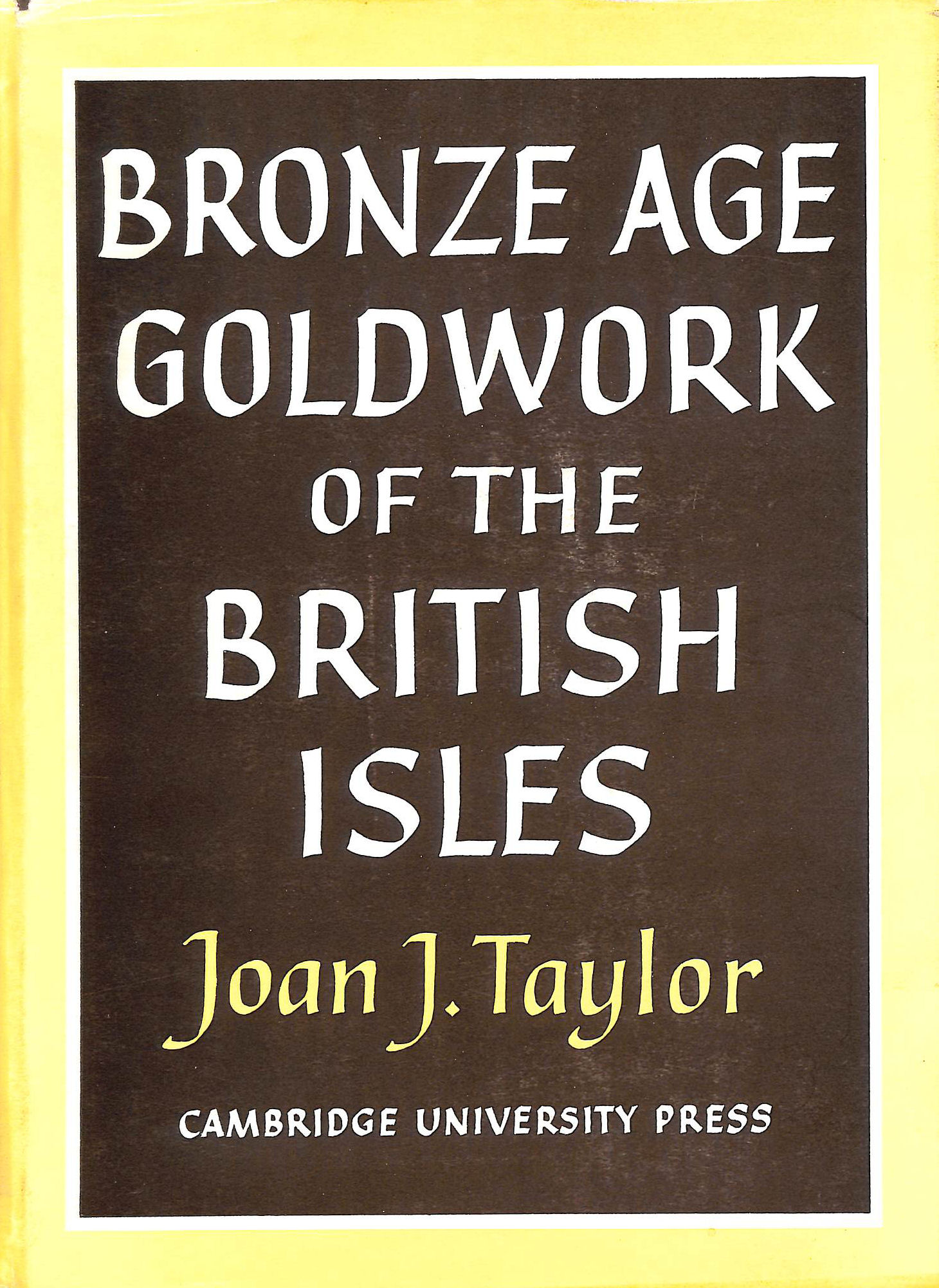 Image for Bronze Age Goldwork of the British Isles