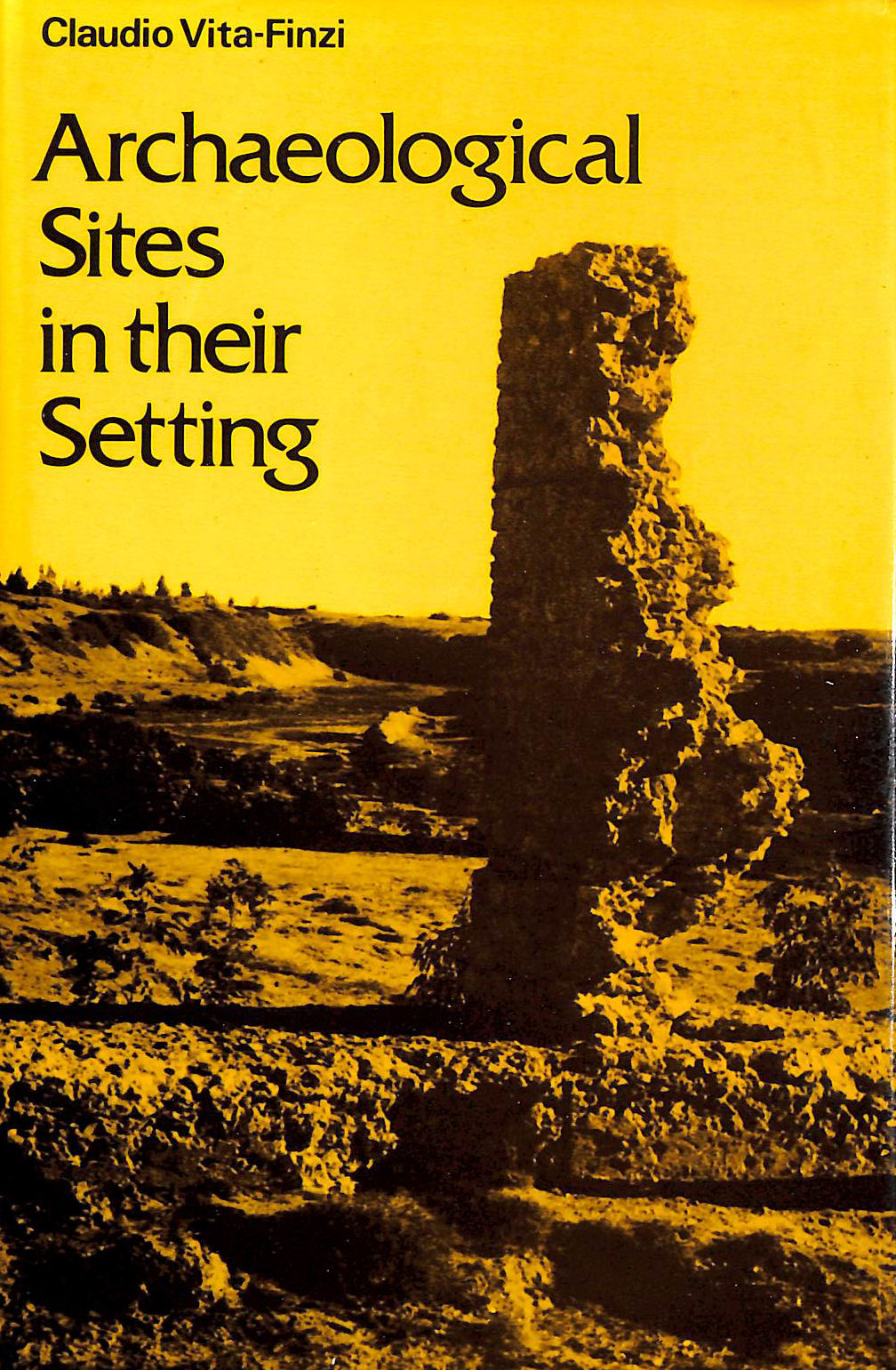 Image for Archaeological Sites in Their Setting (Ancient Peoples and Places)
