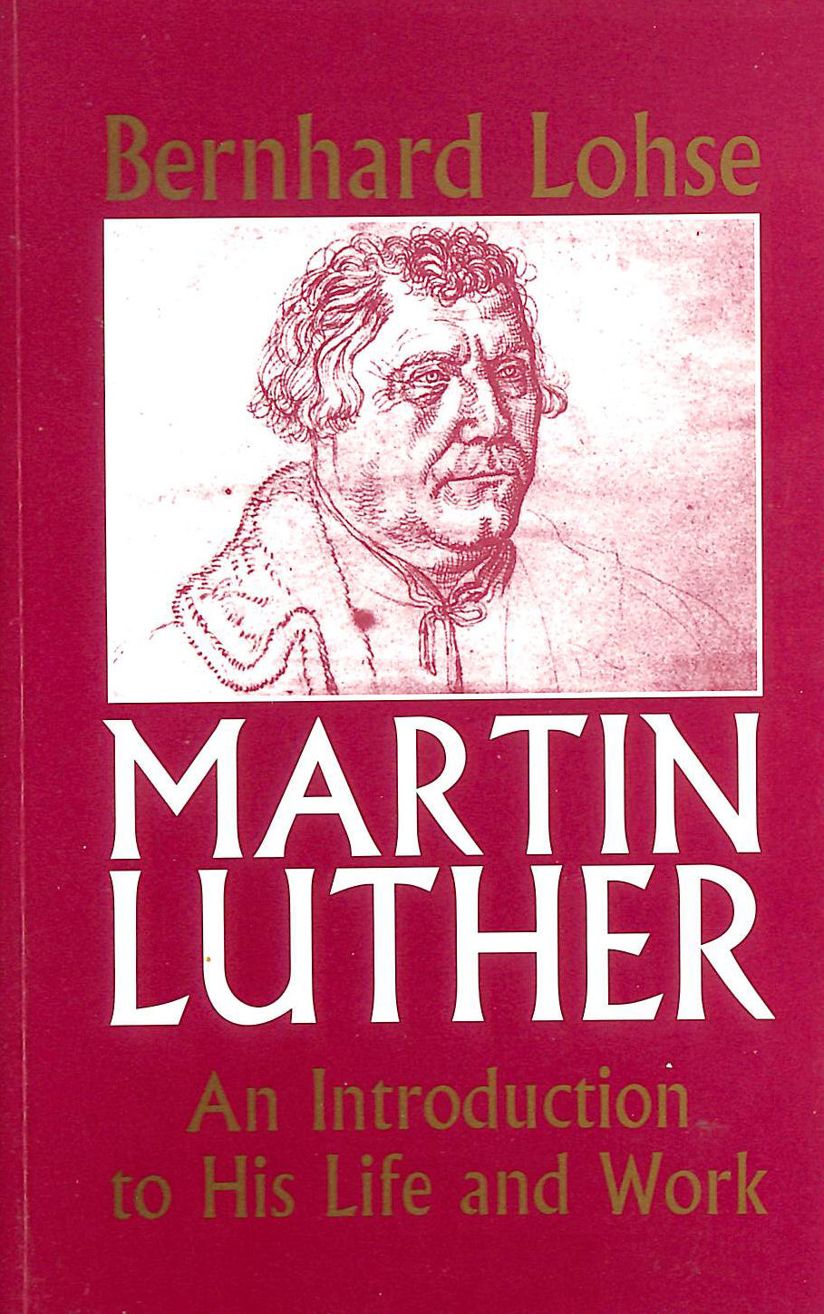Image for Martin Luther: An Introduction to His Life and Work