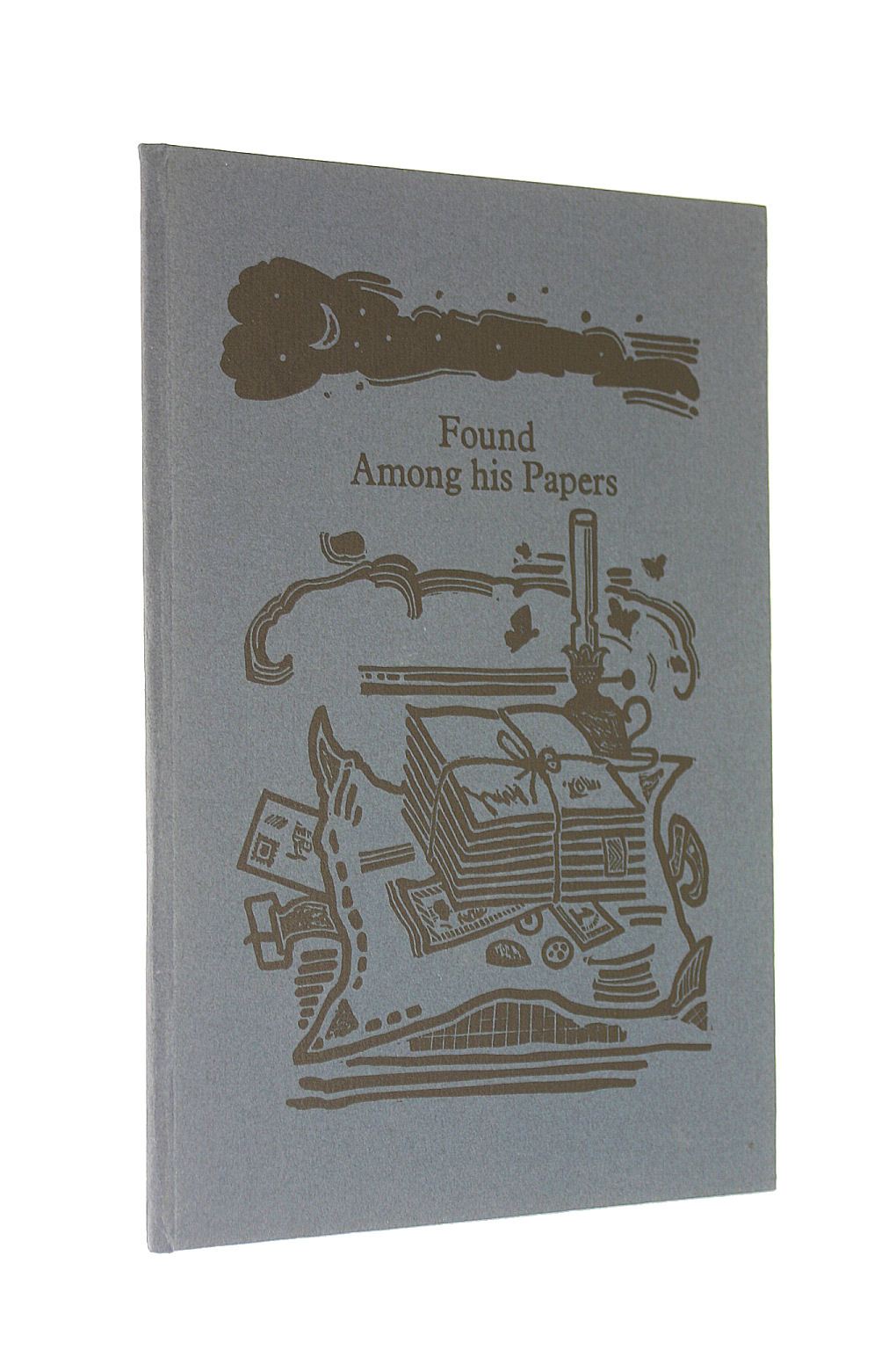 Image for Found Among His Papers. A New Poem By Alan Jenkins.