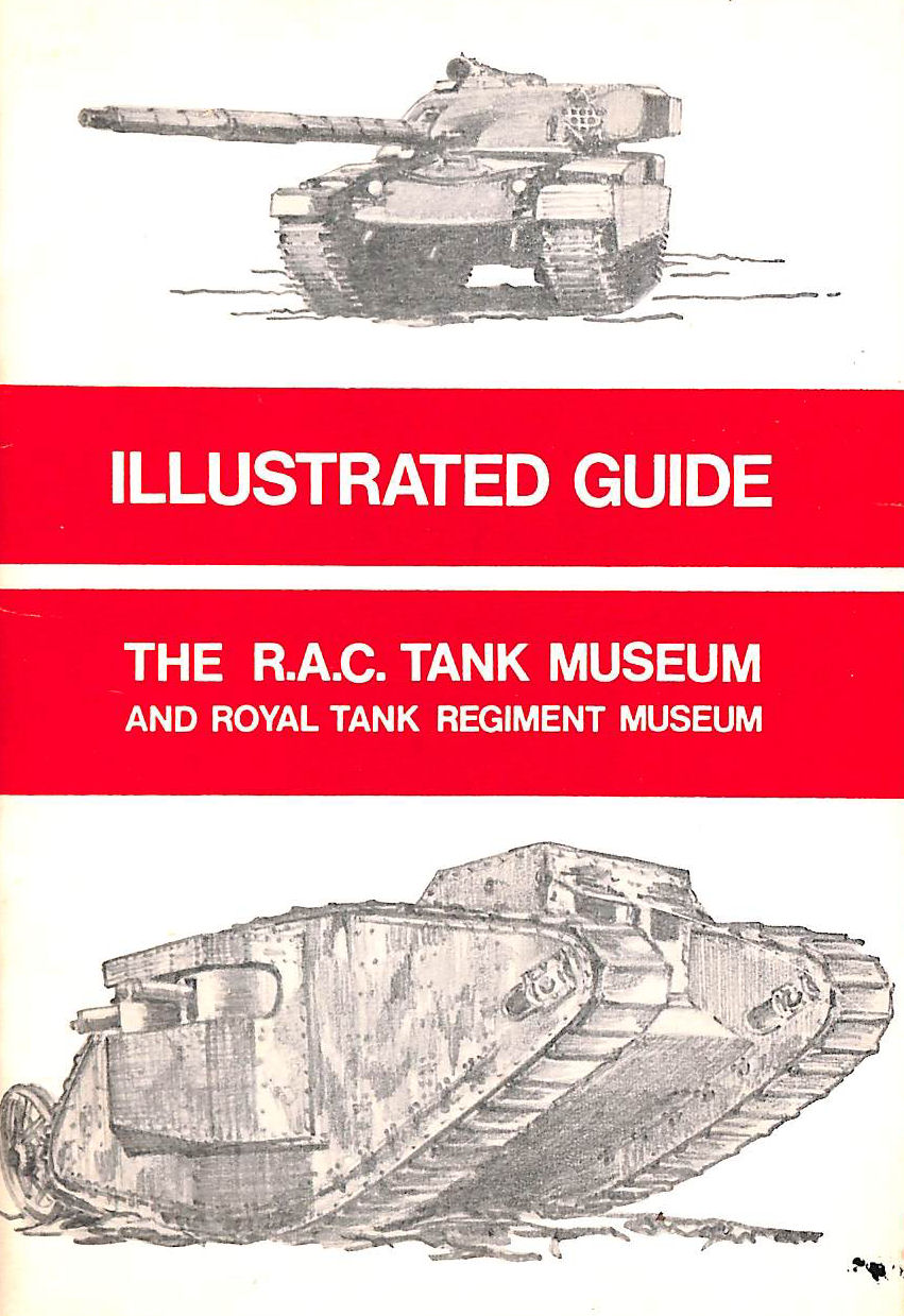 Image for A Short Guide to the Royal Armoured Corps Tank Museum: 16th Edition 1975