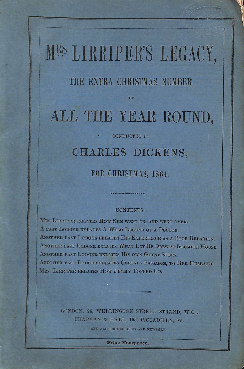 Image for Mrs. Lirriper's Legacy: The Extra Christmas Number Of All The Year Round, Conducted By Charles Dickens For Christmas 1864