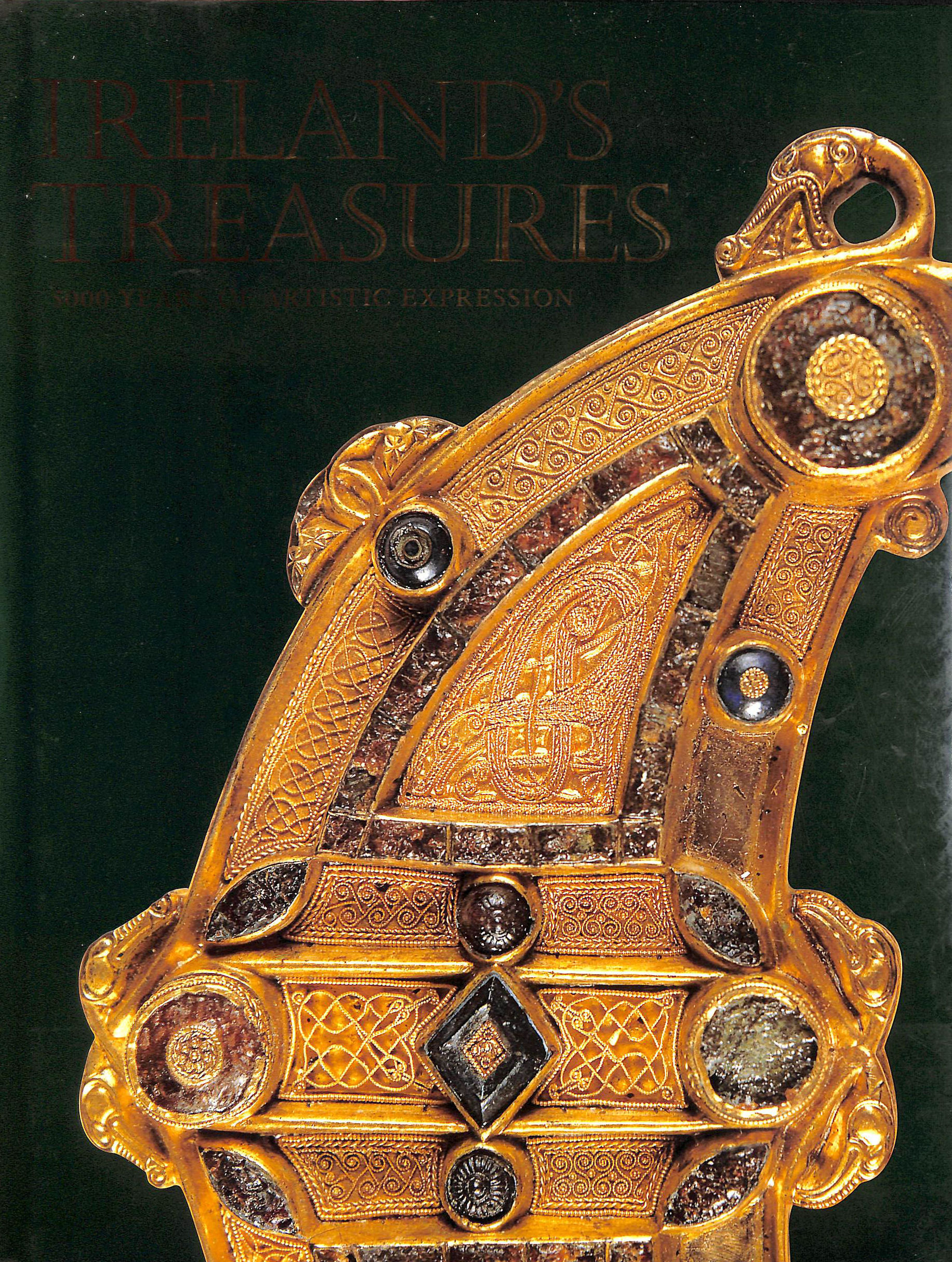 Image for Ireland's Treasures: 5000 Years of Artistic Expression