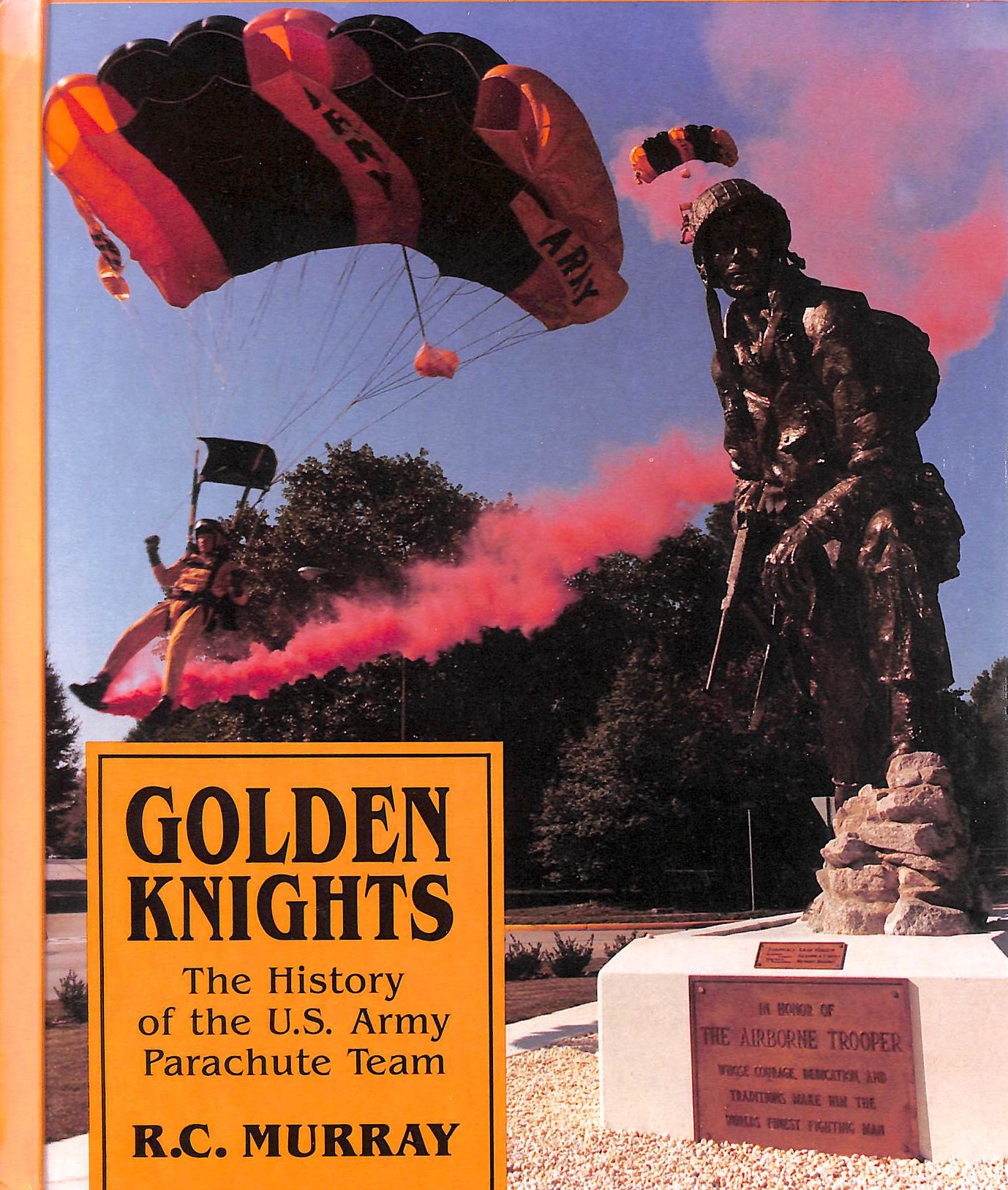 Image for Golden Knights: The History of the Us Army Parachute Team