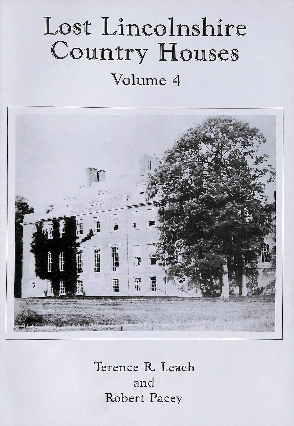 Image for Lost Lincolnshire Country Houses: v.4: Vol 4