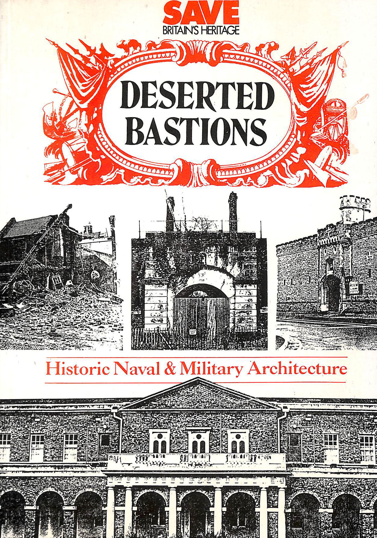 Image for Deserted Bastions: Historic Military and Naval Architecture