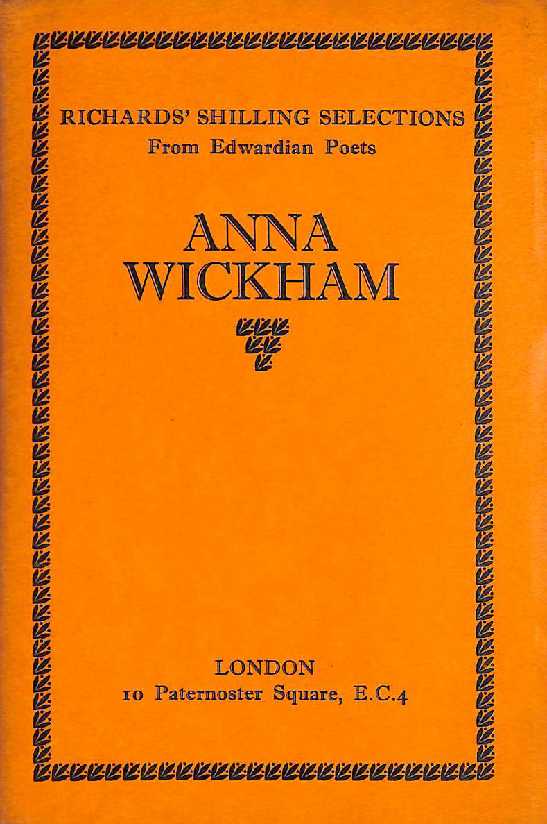 Image for Anna Wickham - Richard'S Shilling Selections From Edwardian Poets