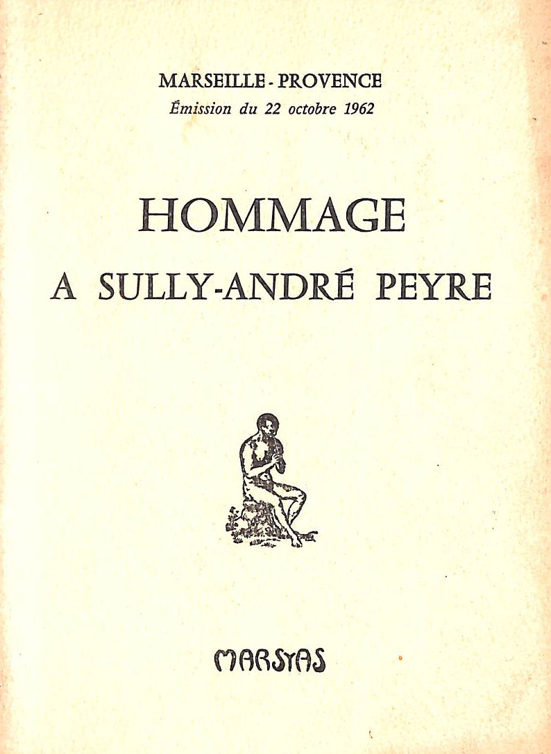 Image for Hommage A Sully Andre Peyre, Marseille-Provence, Ã?mission Du 22 Octobre 1962
