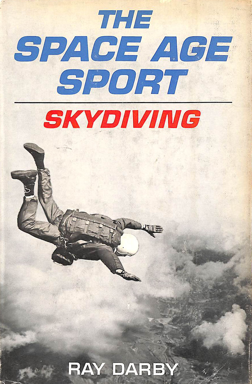 Image for The Space Age Sport: Skydiving