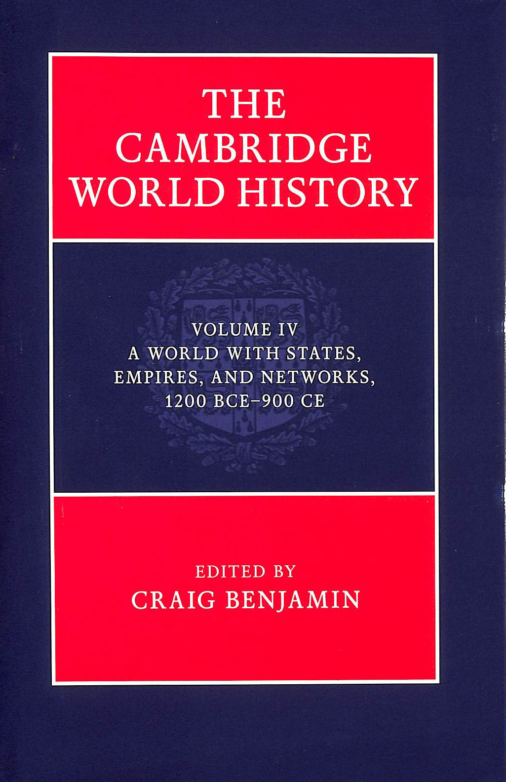 Image for The Cambridge World History: Volume 4