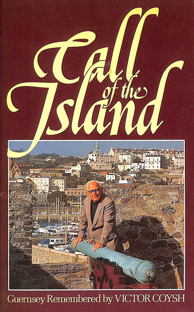 Image for Call of the Island: Guernsey Remembered