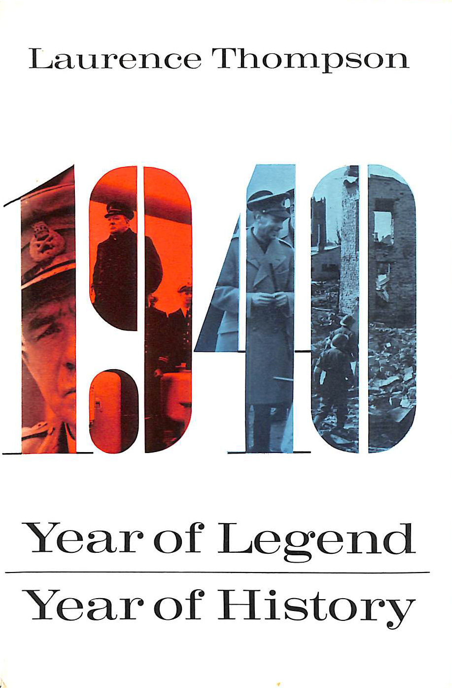 Image for 1940: Year of legend,year of history