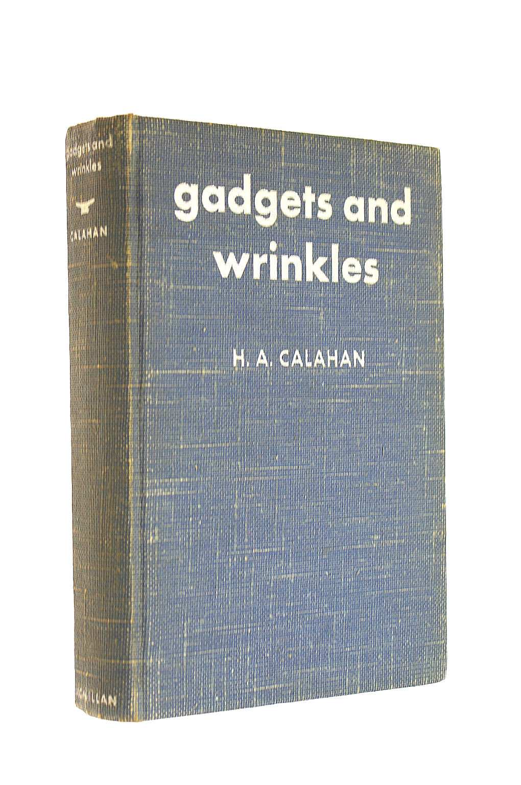 Image for Gadgets And Wrinkles A Compendium Of Man's Ingenuity At Sea