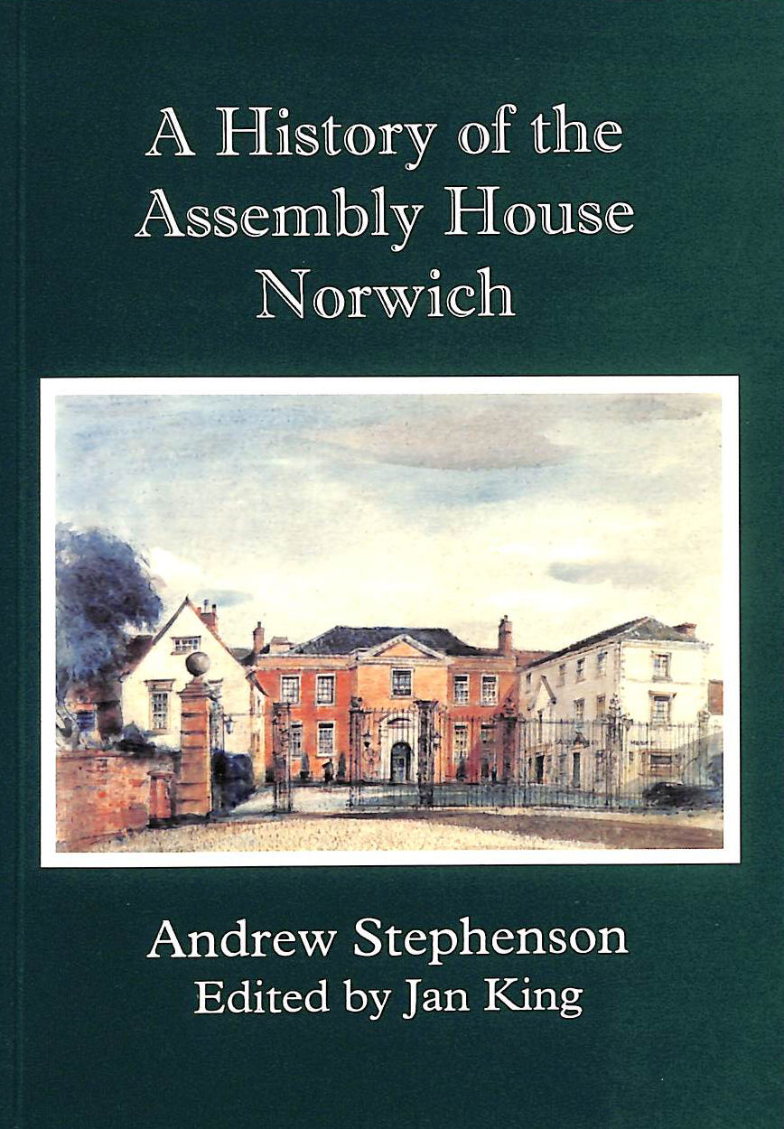 Image for A History of the Assembly House Norwich