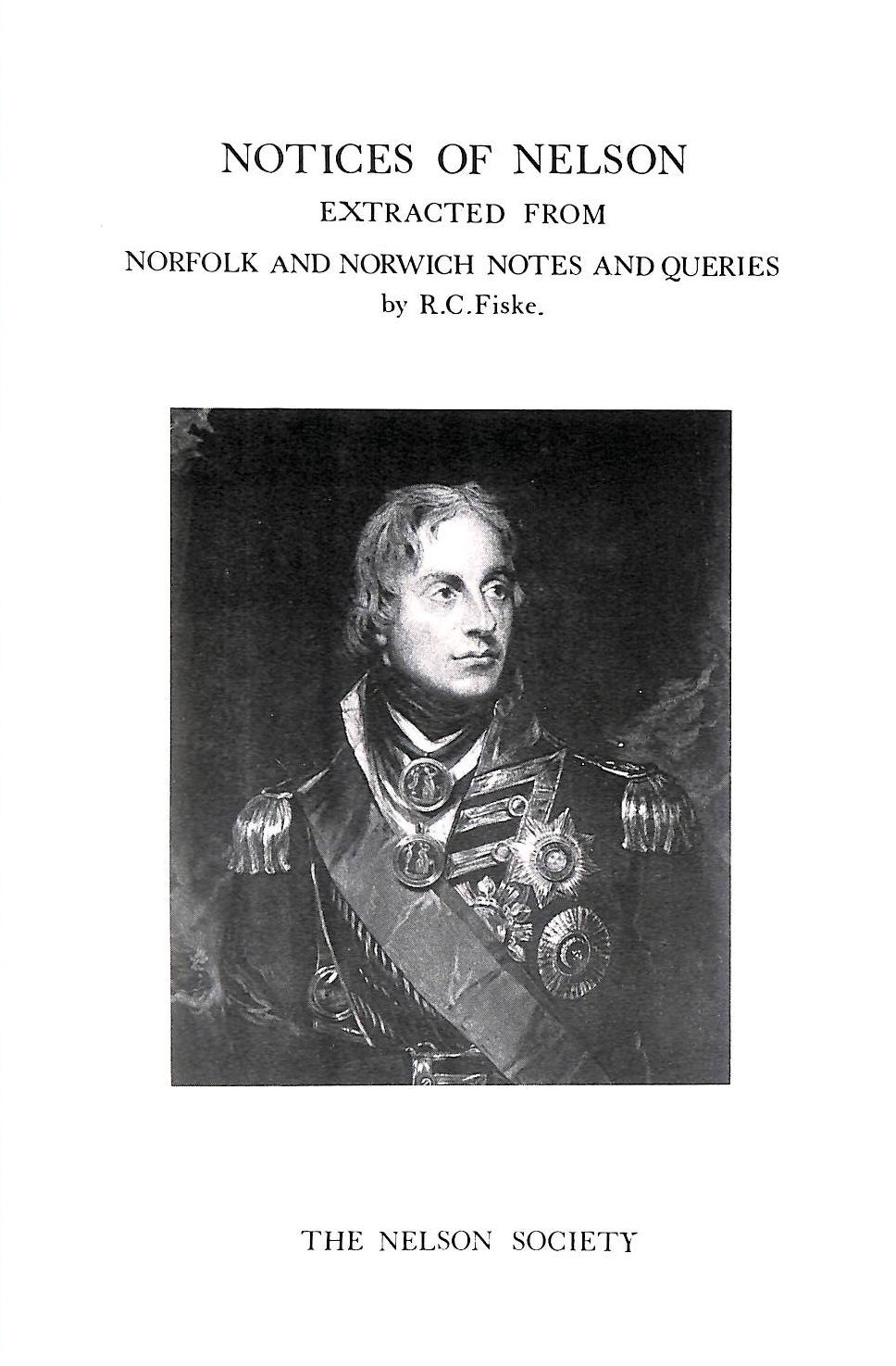 Image for Notices of Nelson Extracted from Norfolk and Norwich Notes and Queries