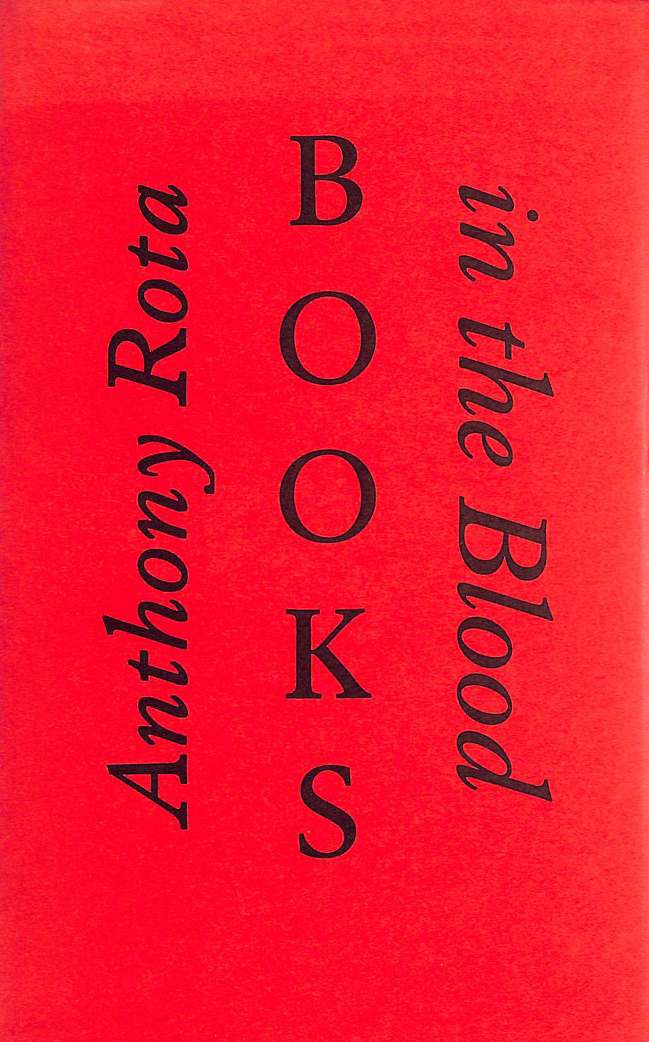 Image for Books in the blood: Memoirs of a fourth generation bookseller