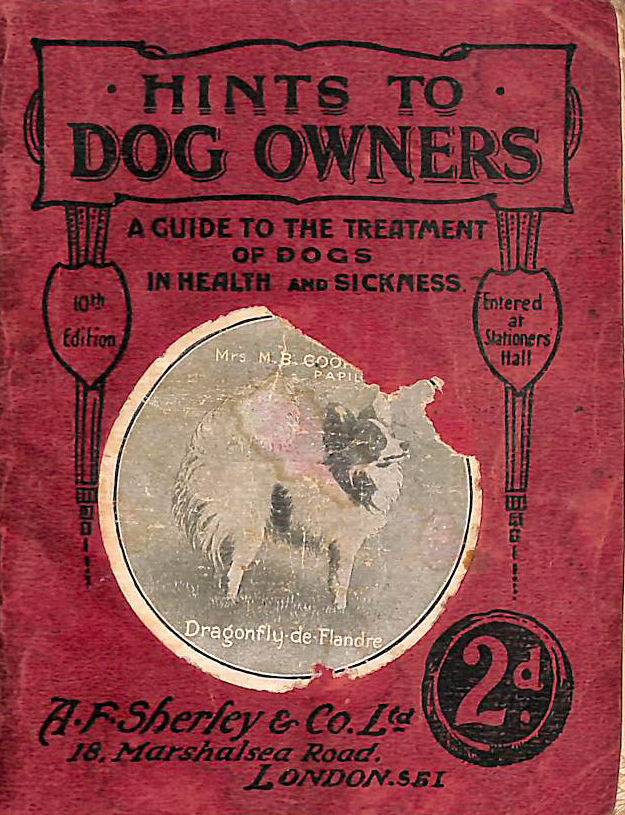 Image for Sherley's Dog Book A Guide to the Feeding and Treatment of Dogs in Health and Sickness