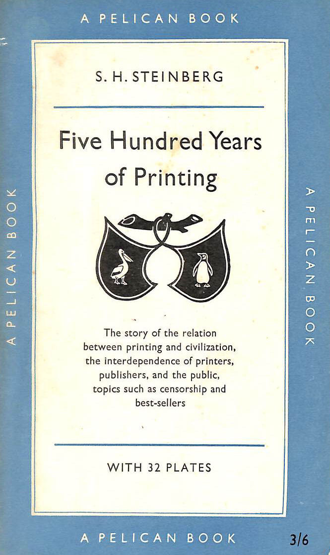 Image for Five hundred years of printing (Pelican books)