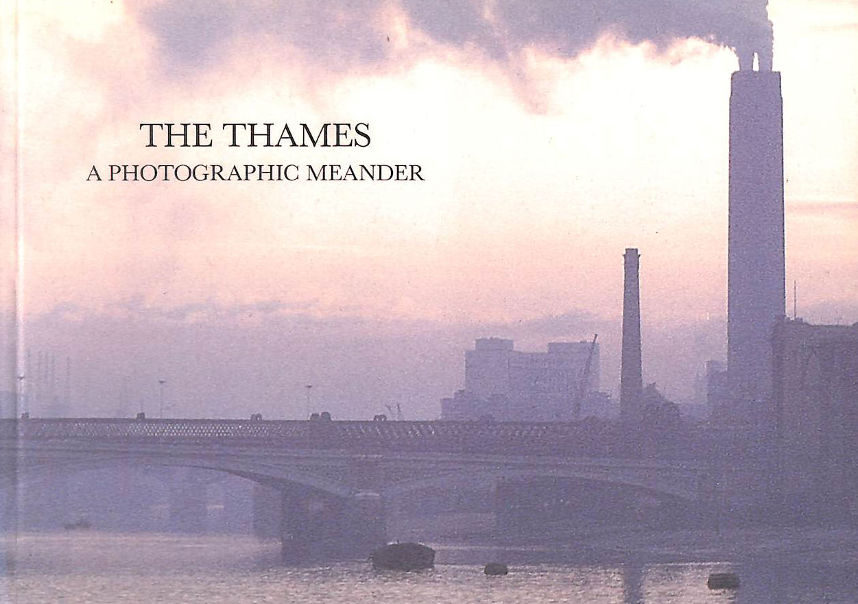Image for The Thames: A Photographic Meander
