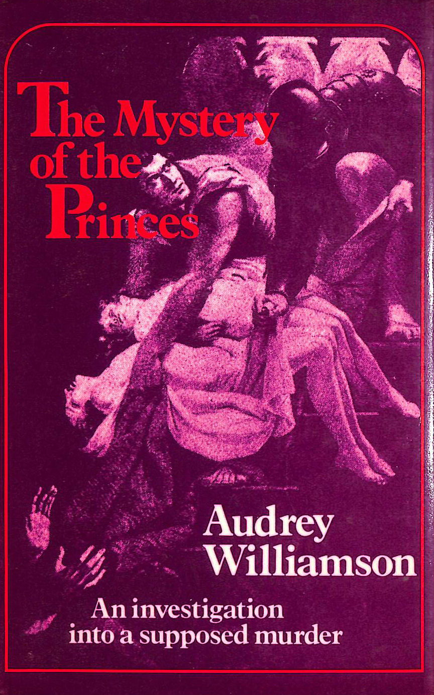 Image for Mystery of the Princes: An Investigation into a Supposed Murder