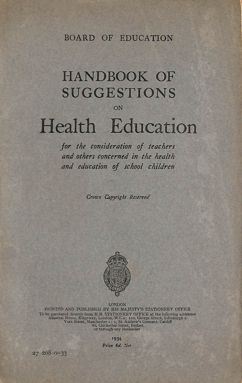 Image for Handbook of Suggestions on Health Education for the consideration of teachers and others concerned in the health and education of school children