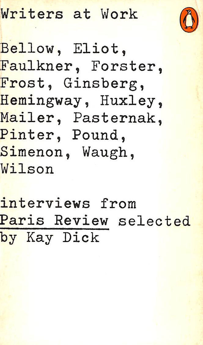 "Image for Writers at Work: The Paris Review Interviews: Selections from the ""Paris Review"" (Modern Classics)"