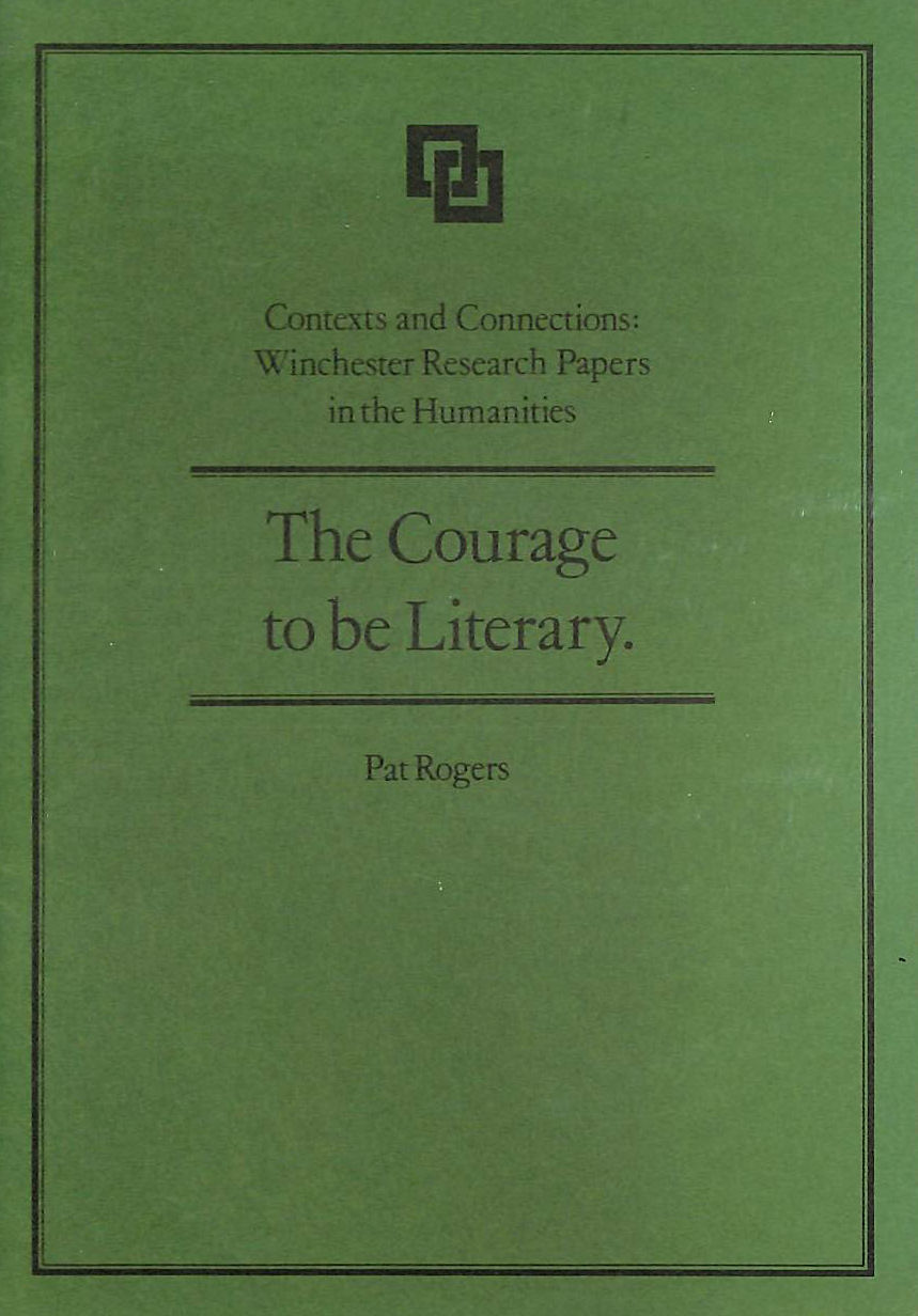 Image for The Courage to Be Literary (Contexts and connections)