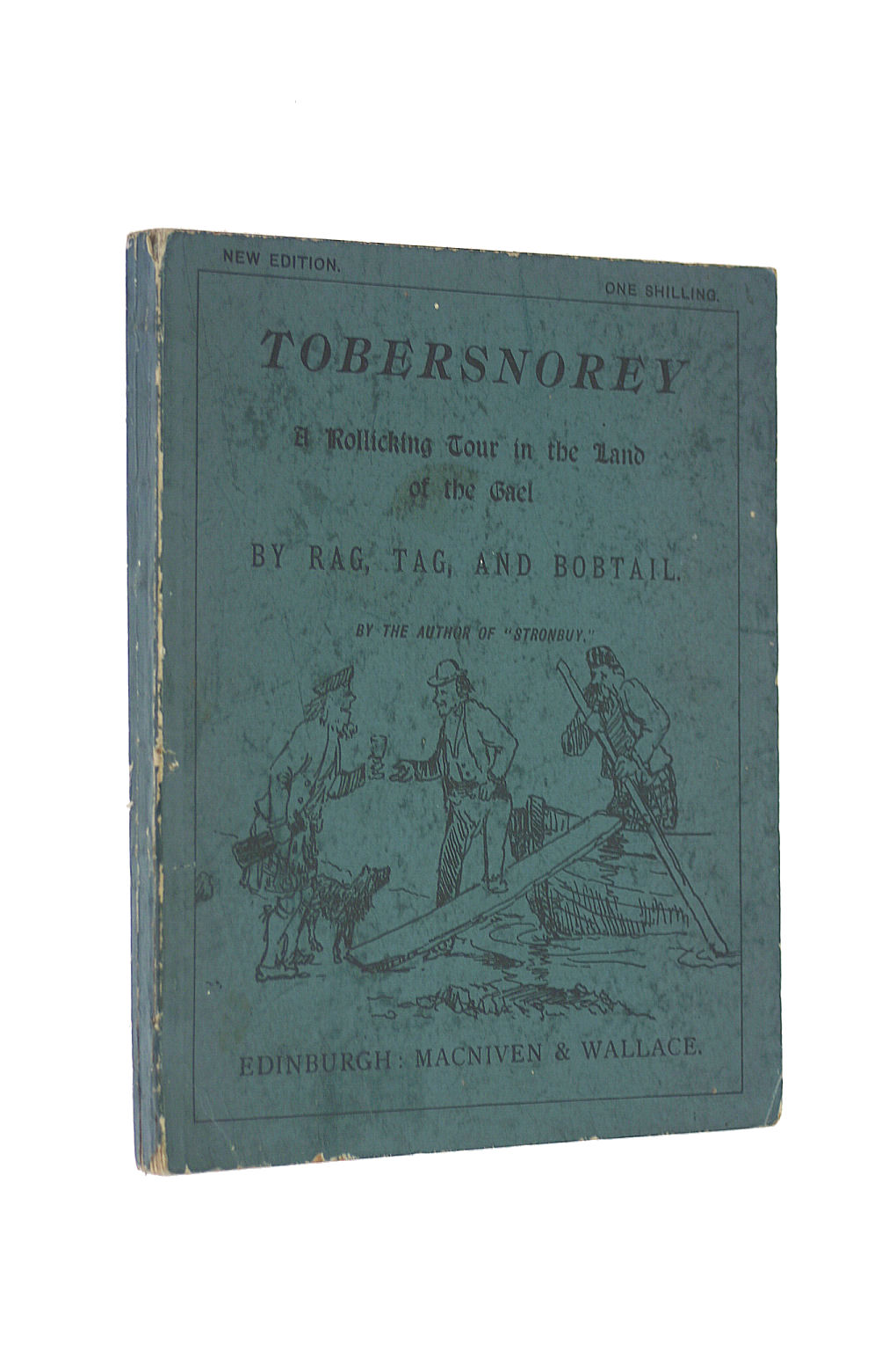 Image for Tobersnorey. A rollicking tour in the land of the Gael by Rag, Tag, and Bobtail