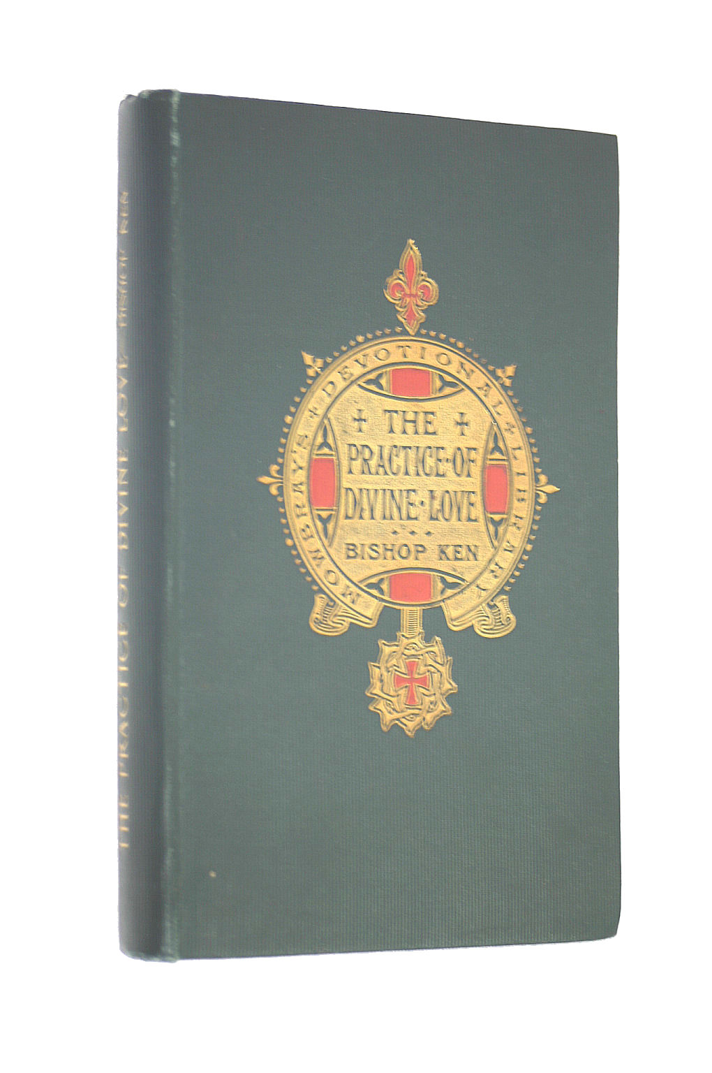 Image for The Practice of Divine Love: An Exposition upon the Church Catechism