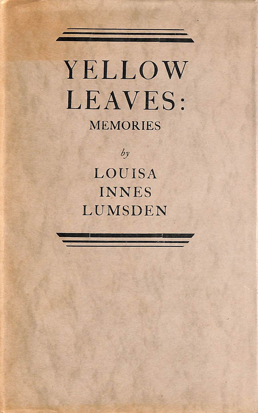 Image for Yellow leaves: Memories of a long life