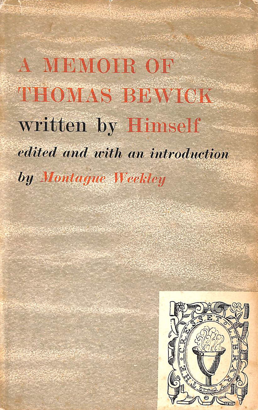Image for A Memoir of Thomas Bewick Written By Himself