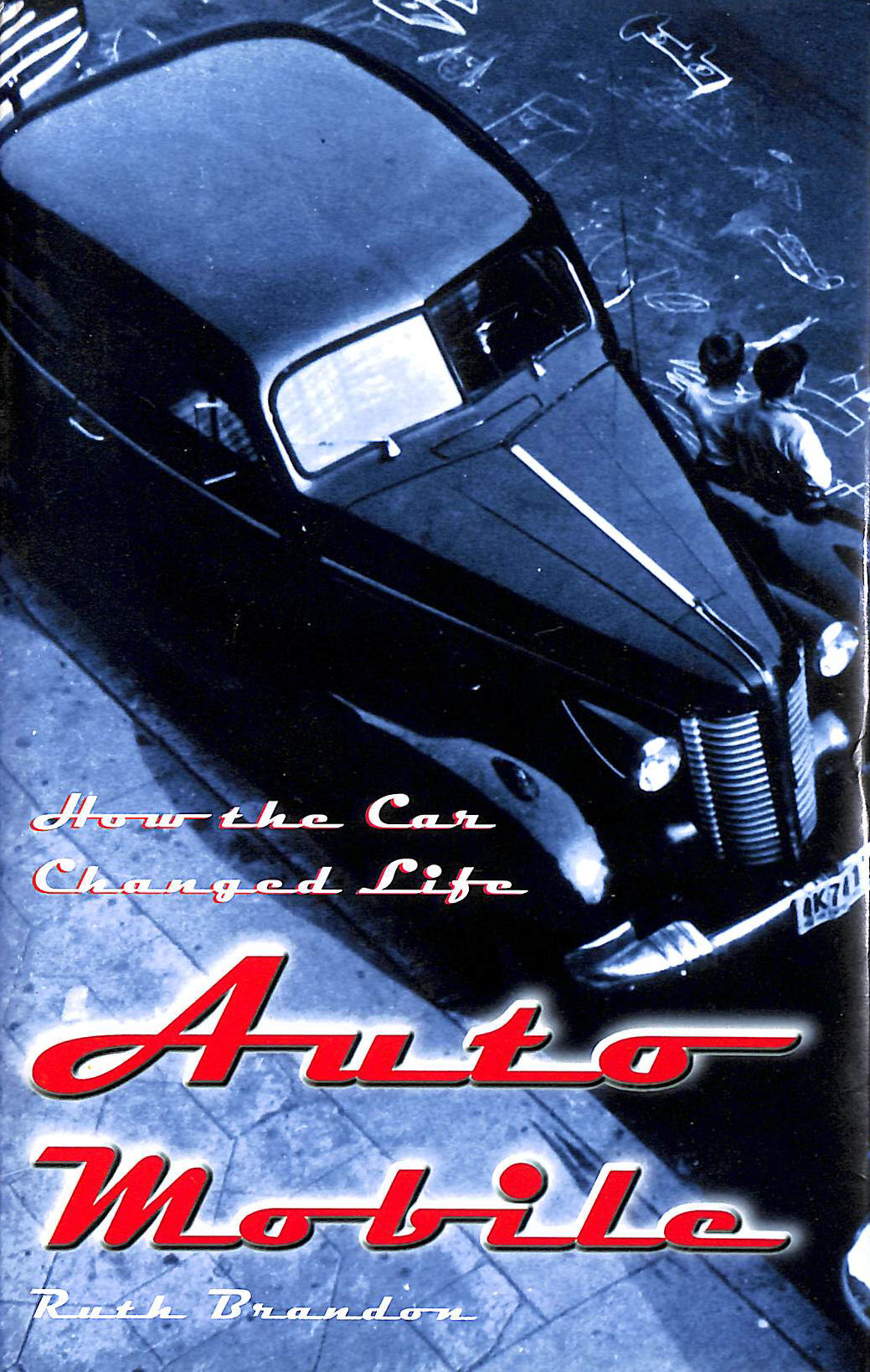 Image for Automobile: How the Car Changed Life
