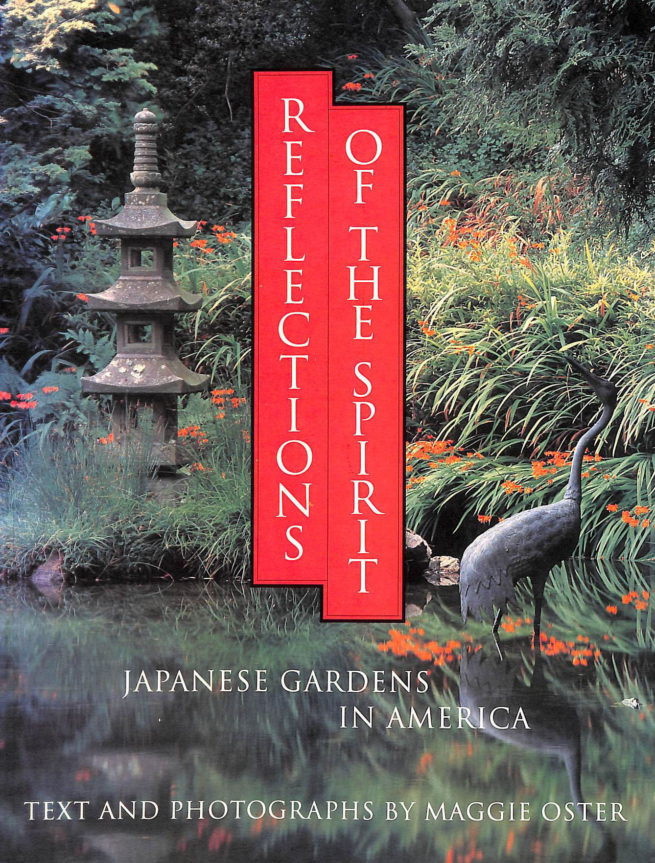 Image for Reflections of the Spirit: Japanese Gardens in America