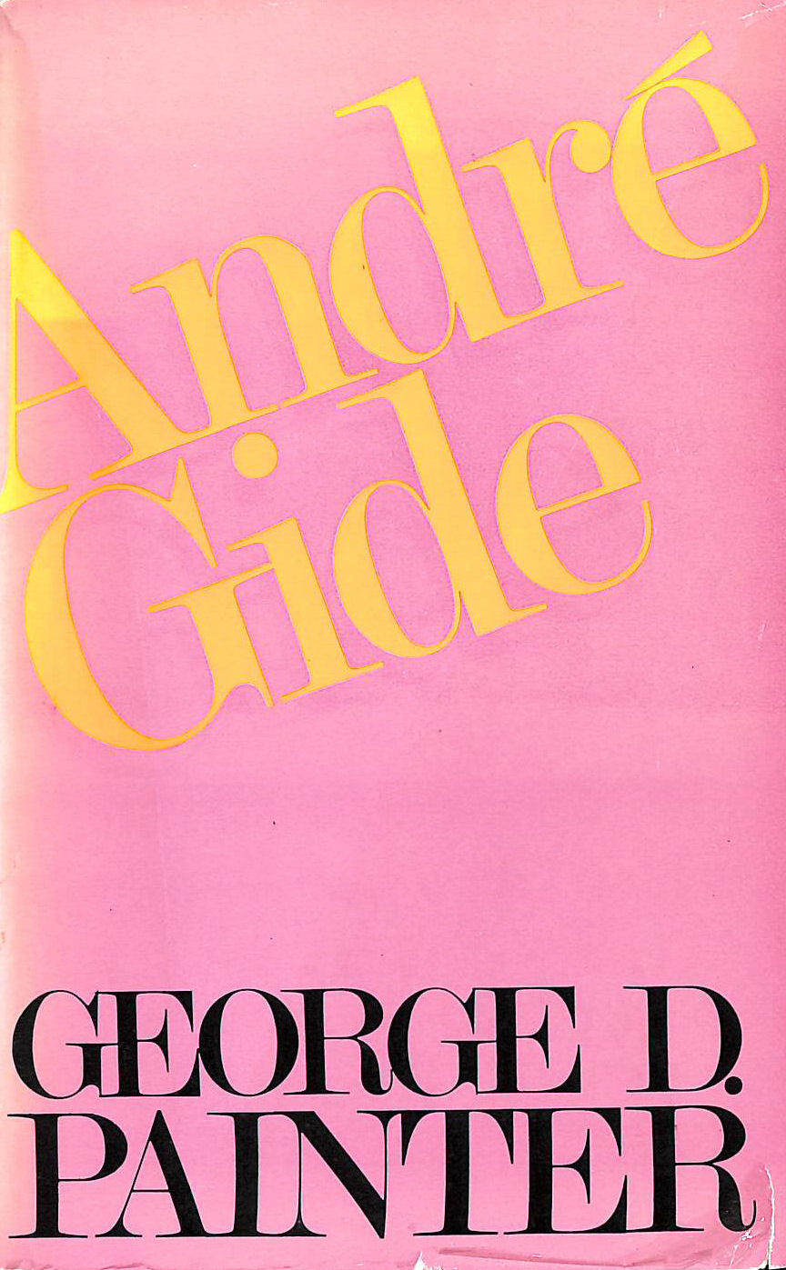 Image for Andre Gide: A Critical Biography