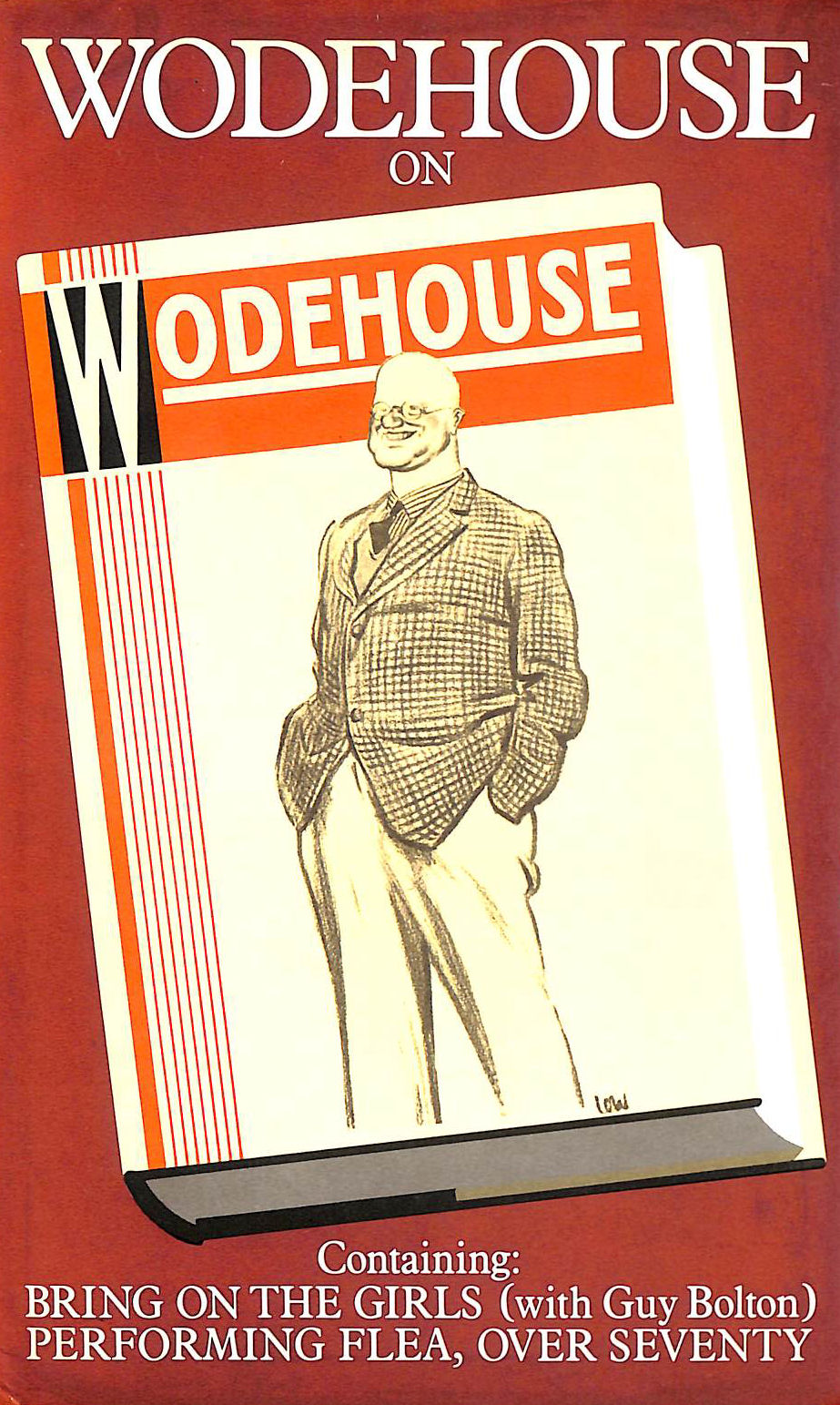 """Image for Wodehouse on Wodehouse: """"Bring on the Girls"""", """"Performing Flea"""" and """"Over Seventy"""""""