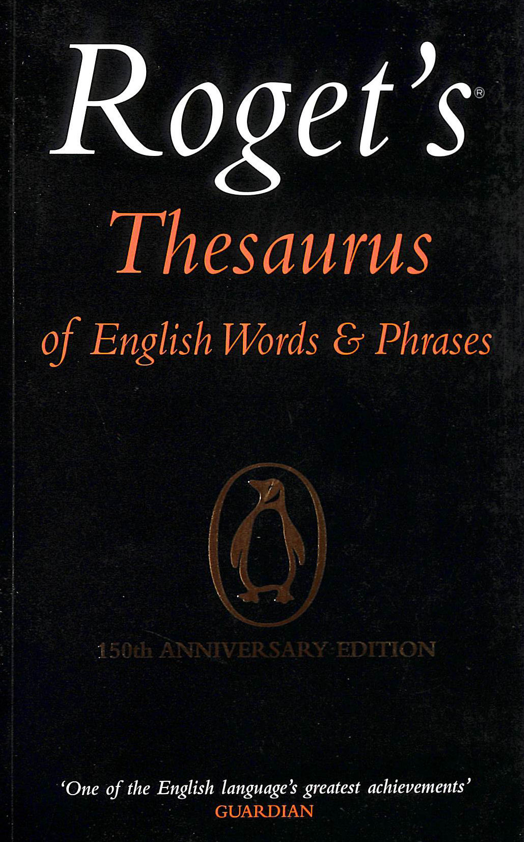 Image for Roget's Thesaurus of English Words and Phrases: 150th Anniversary Edition